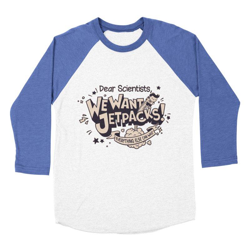 WE WANT JET PACKS Women's Baseball Triblend T-Shirt by Slogantees