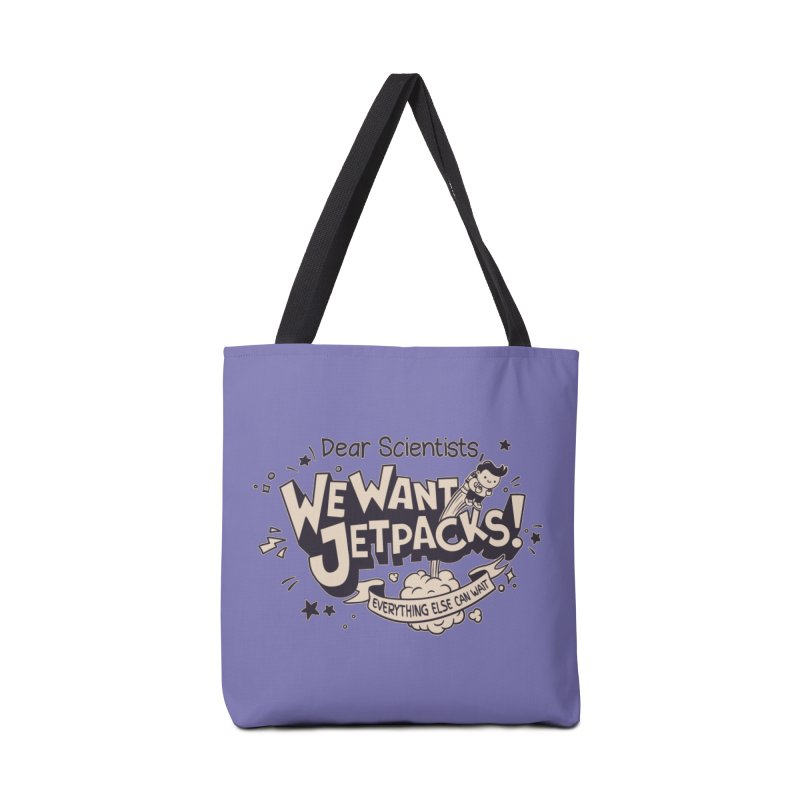 WE WANT JET PACKS Accessories Bag by Slogantees