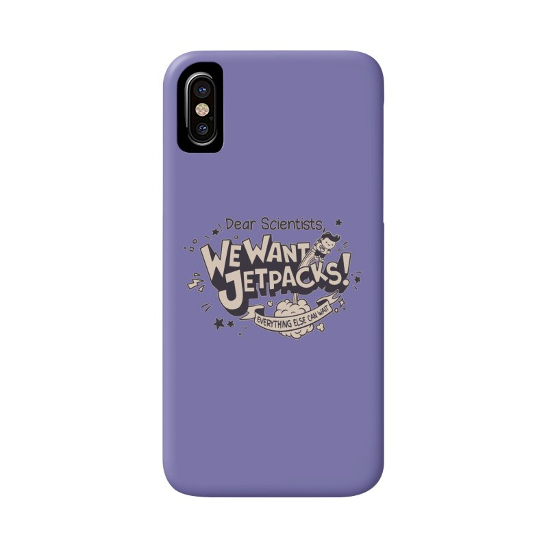 WE WANT JET PACKS Accessories Phone Case by Slogantees