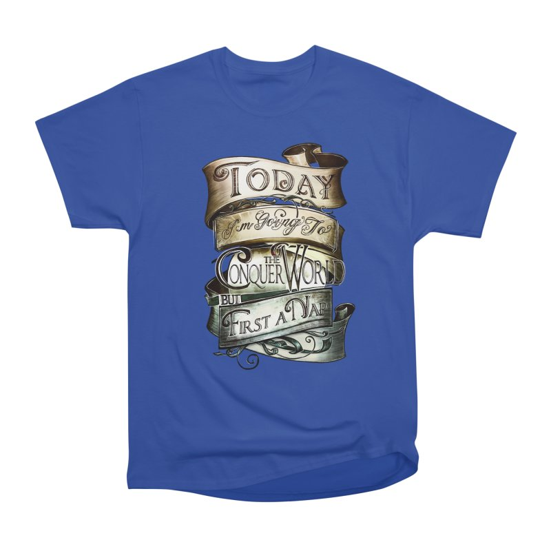 Today the World Men's Classic T-Shirt by Slogantees