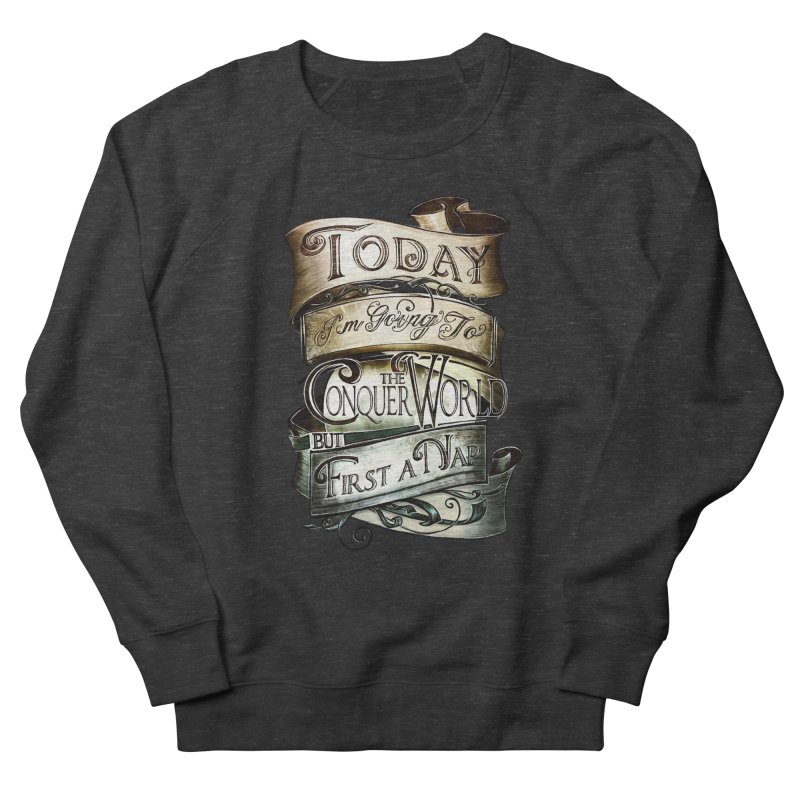 Today the World Women's Sweatshirt by Slogantees