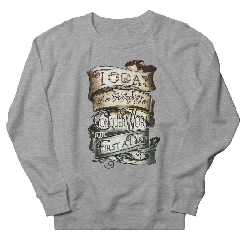 Today the World Women's Sweatshirt by Slogantees