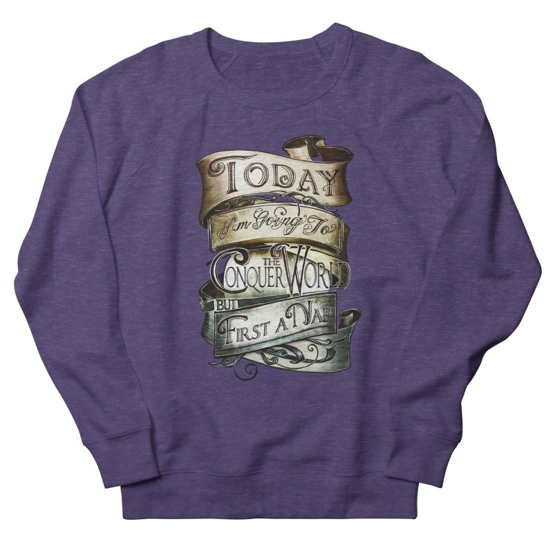 Today the World Men's Sweatshirt by Slogantees