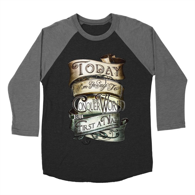 Today the World Men's Baseball Triblend T-Shirt by Slogantees
