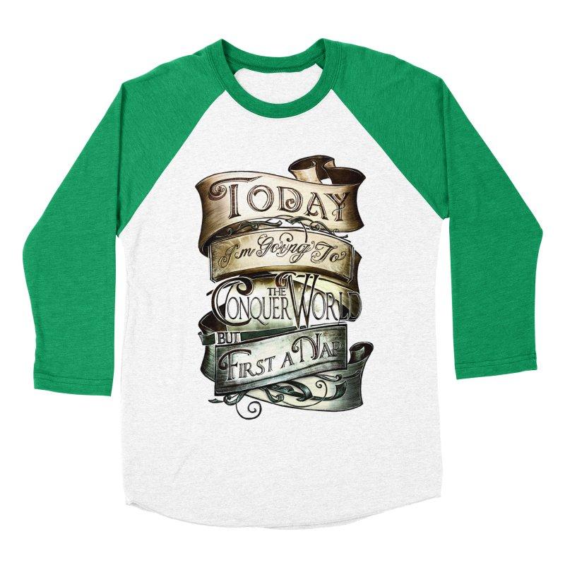 Today the World Men's Baseball Triblend T-Shirt by Slogantees