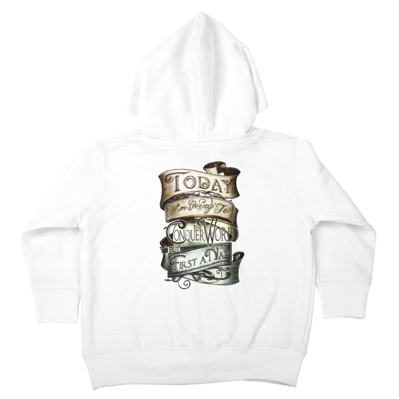 Today the World Kids Toddler Zip-Up Hoody by Slogantees