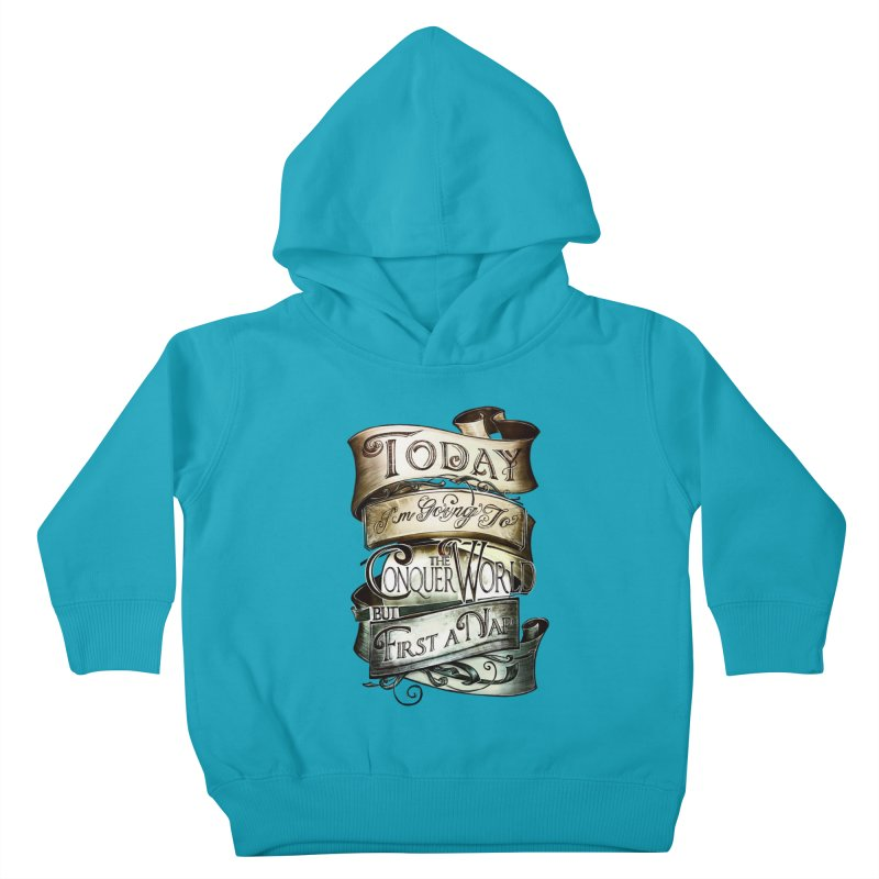 Today the World Kids Toddler Pullover Hoody by Slogantees