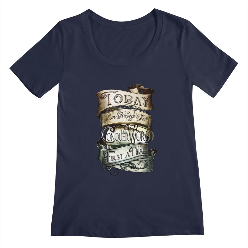 Today the World Women's Scoopneck by Slogantees