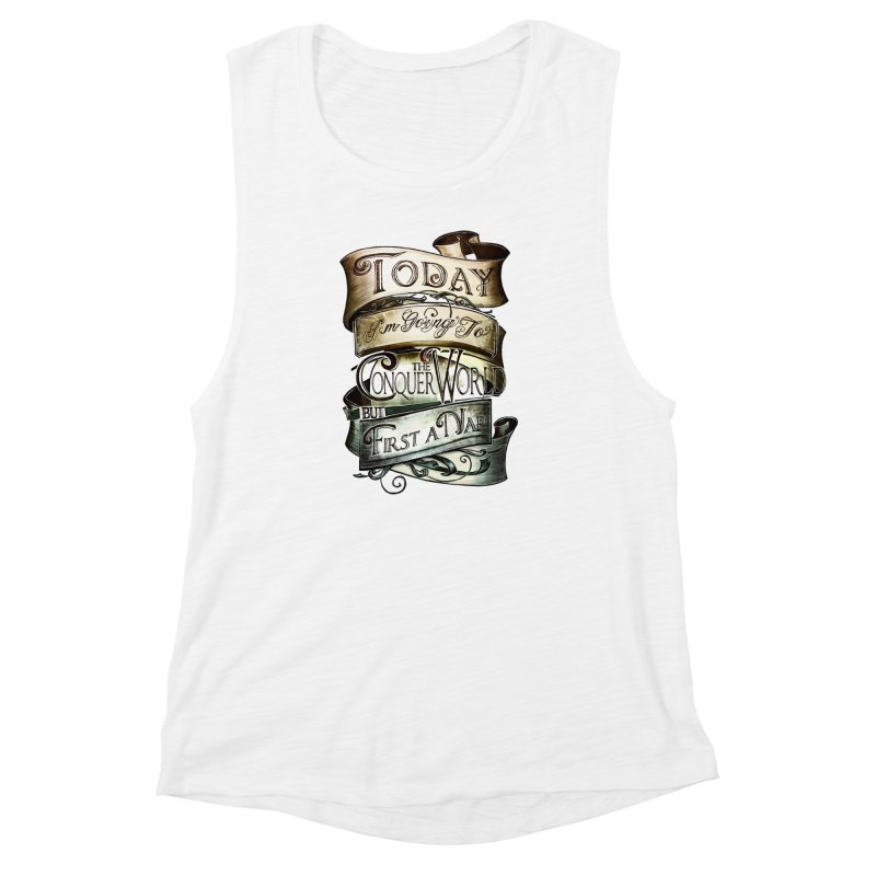 Today the World Women's Muscle Tank by Slogantees
