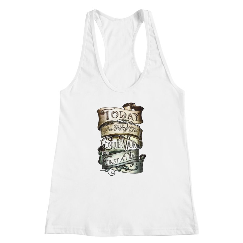 Today the World Women's Racerback Tank by Slogantees