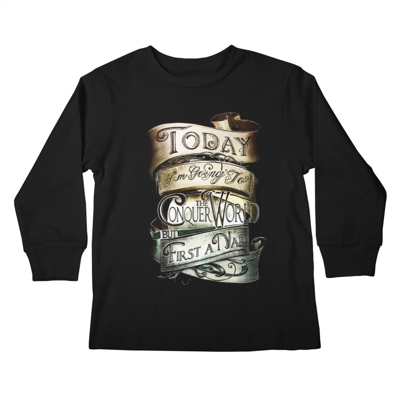 Today the World Kids Longsleeve T-Shirt by Slogantees