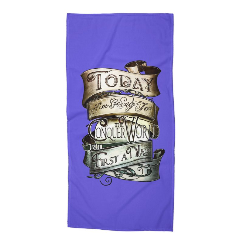 Today the World Accessories Beach Towel by Slogantees