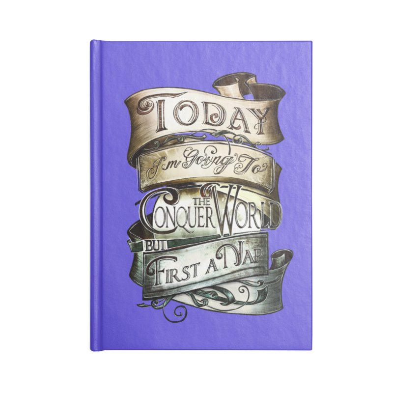 Today the World Accessories Notebook by Slogantees