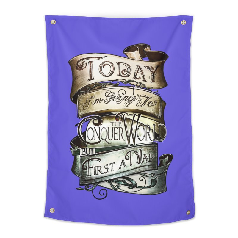 Today the World Home Tapestry by Slogantees