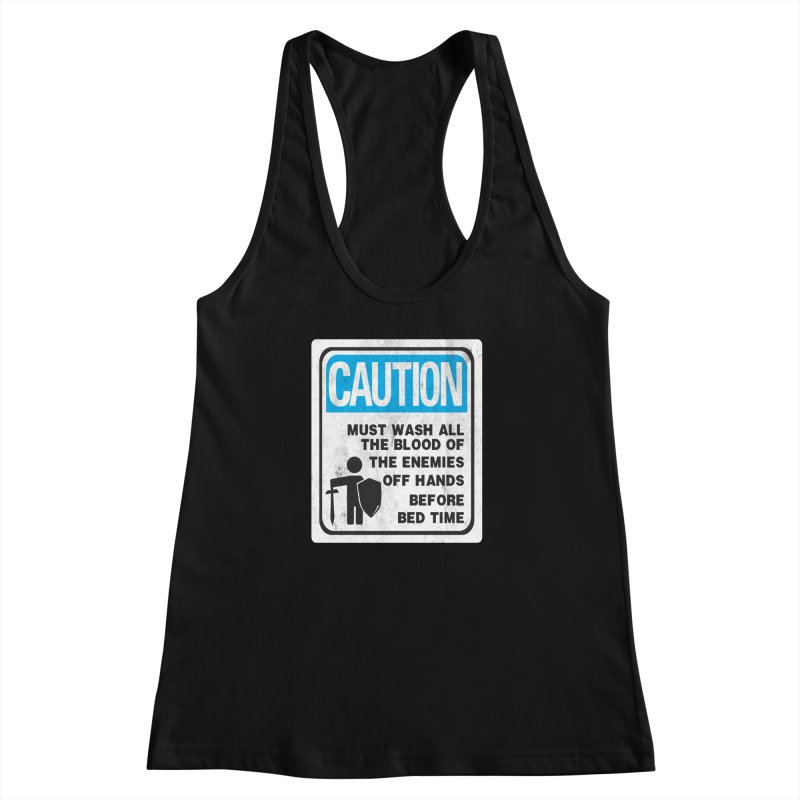 Wash Your Hands Women's Racerback Tank by Slogantees