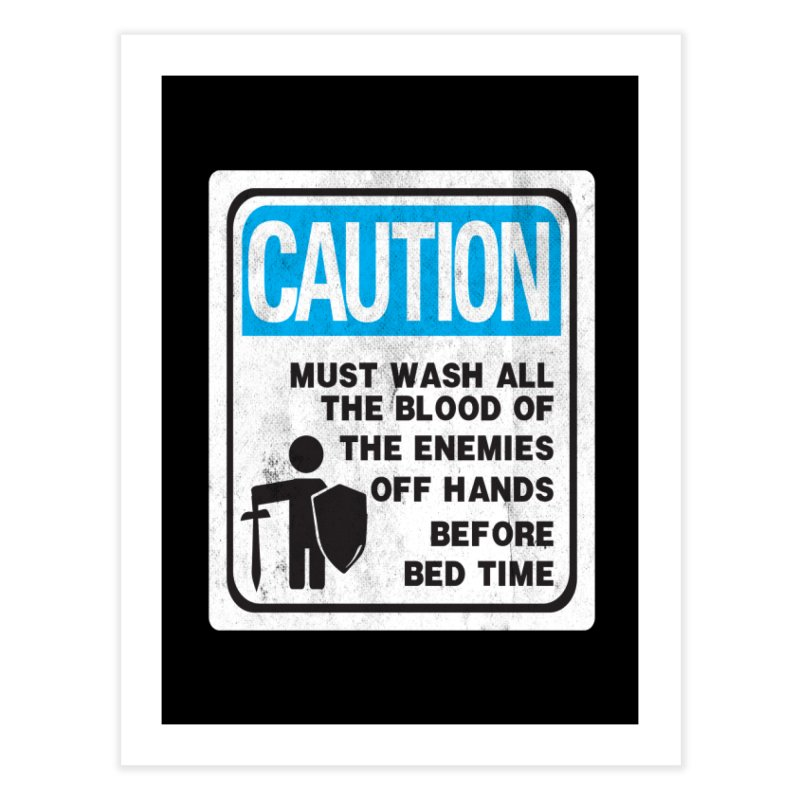 Wash Your Hands Home Fine Art Print by Slogantees