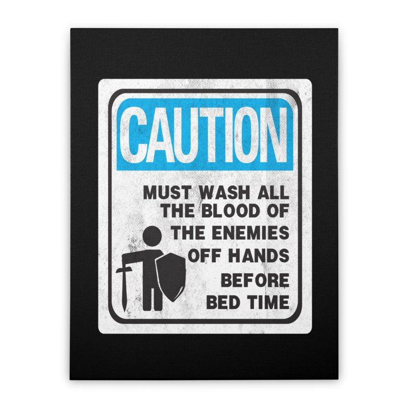 Wash Your Hands Home Stretched Canvas by Slogantees