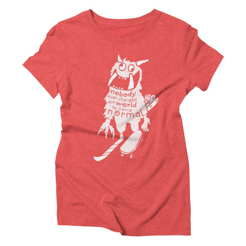 Change the World Women's Triblend T-Shirt by Slogantees