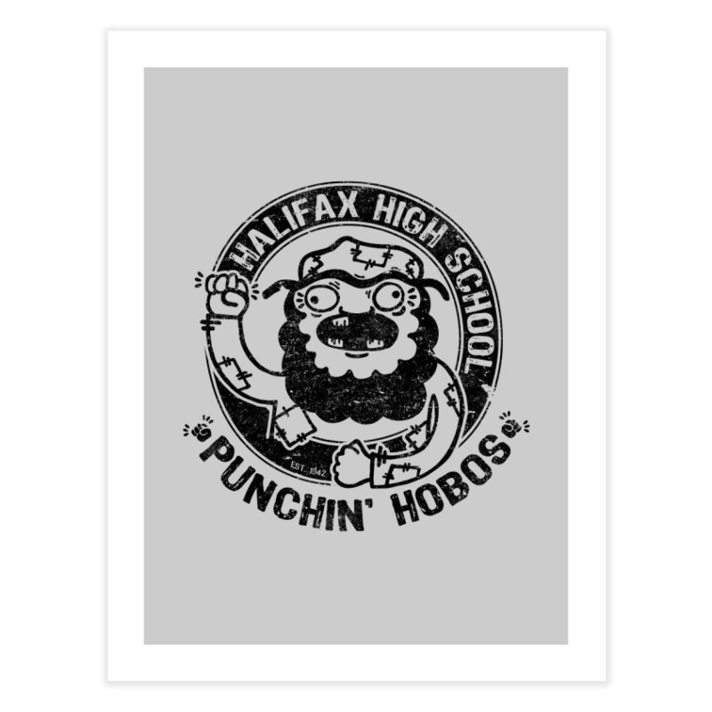 Punchin' Hobos Home Fine Art Print by Slogantees