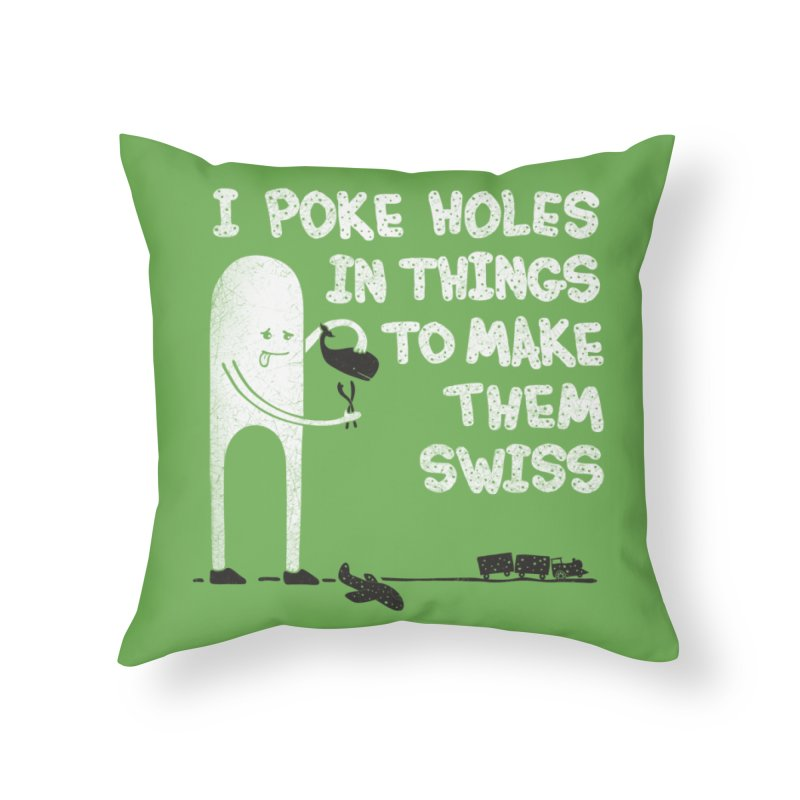 Making Swiss Happen Home Throw Pillow by Slogantees