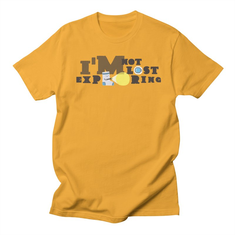 I'm Not Lost I'm Exploring Men's T-shirt by Slogantees