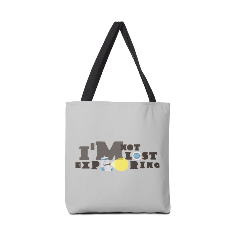 I'm Not Lost I'm Exploring Accessories Bag by Slogantees