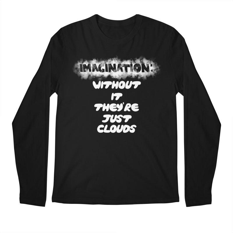 Imagination Men's Longsleeve T-Shirt by Slogantees