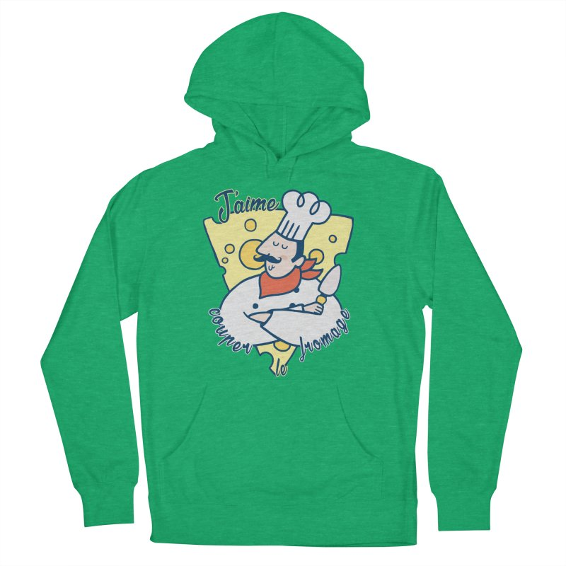 J'aime Couper le Fromage Women's Pullover Hoody by Slogantees