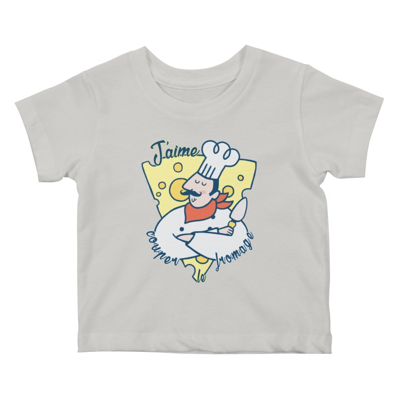 J'aime Couper le Fromage Kids Baby T-Shirt by Slogantees