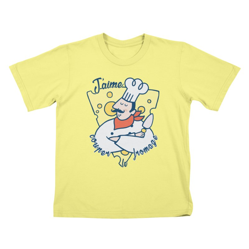 J'aime Couper le Fromage Kids T-shirt by Slogantees