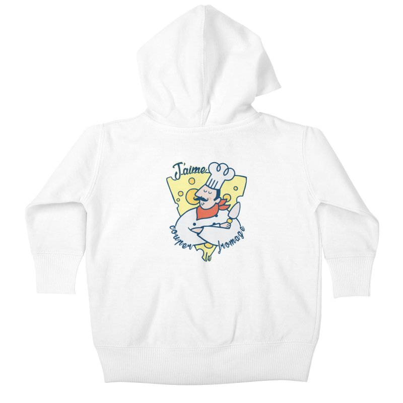 J'aime Couper le Fromage Kids Baby Zip-Up Hoody by Slogantees