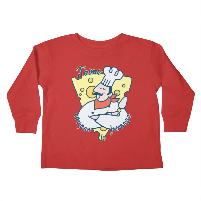 J'aime Couper le Fromage Kids Toddler Longsleeve T-Shirt by Slogantees