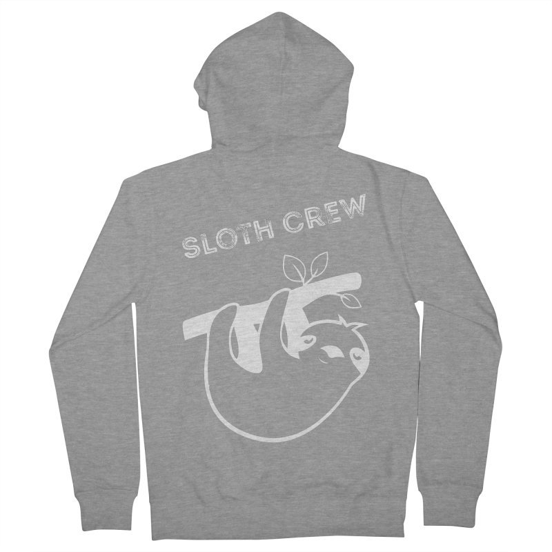 Sloth Crew Women's French Terry Zip-Up Hoody by slothcrew's Artist Shop