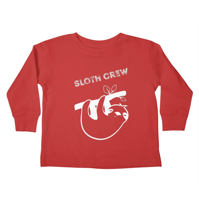Sloth Crew Kids Toddler Longsleeve T-Shirt by slothcrew's Artist Shop