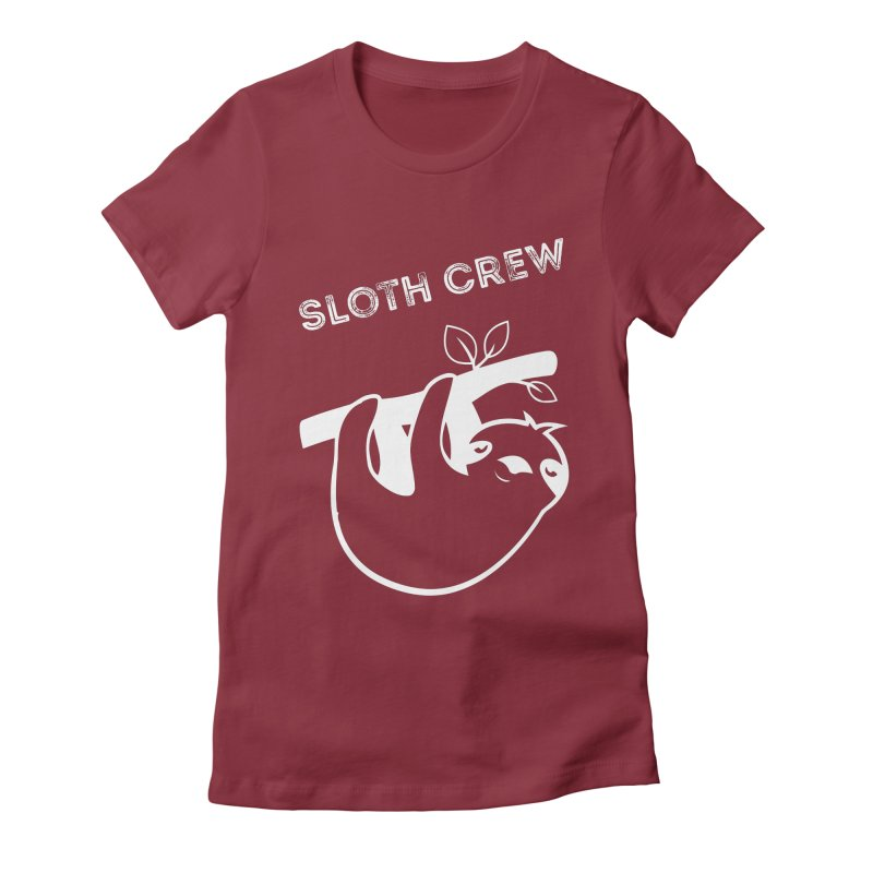 Sloth Crew Women's Fitted T-Shirt by slothcrew's Artist Shop