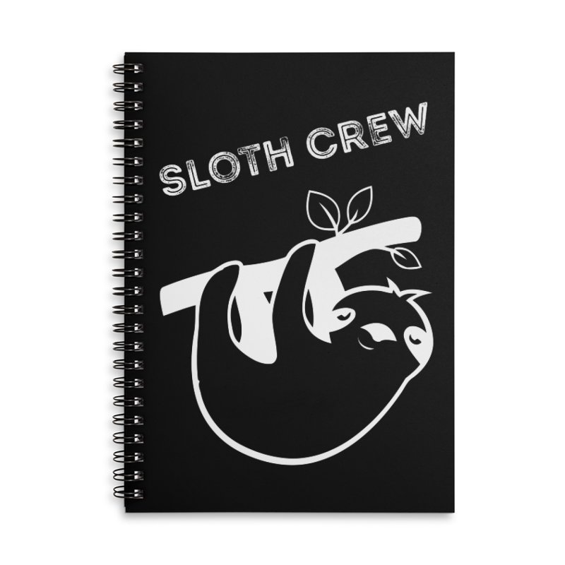 Sloth Crew Accessories Lined Spiral Notebook by slothcrew's Artist Shop
