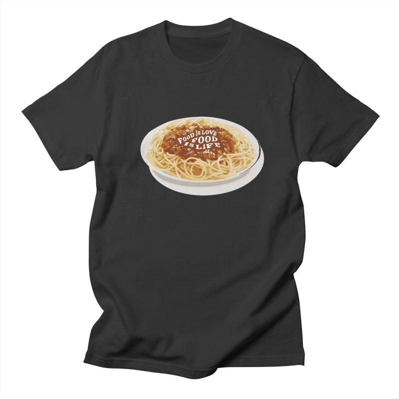 Food is Life Women's Regular Unisex T-Shirt by slothcrew's Artist Shop