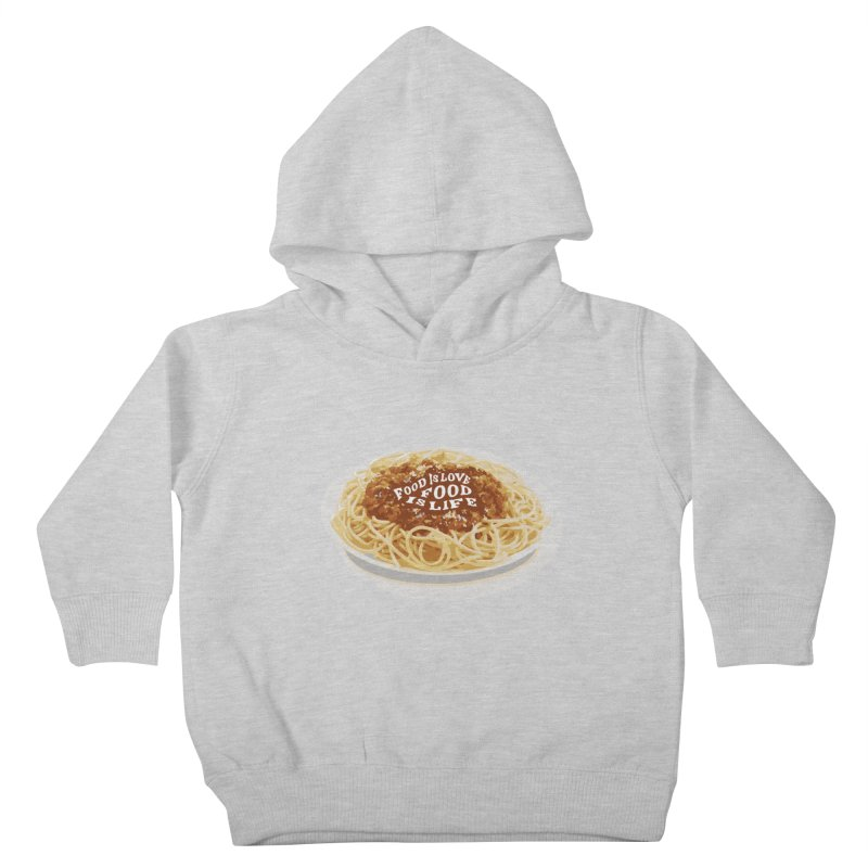 Food is Life Kids Toddler Pullover Hoody by slothcrew's Artist Shop