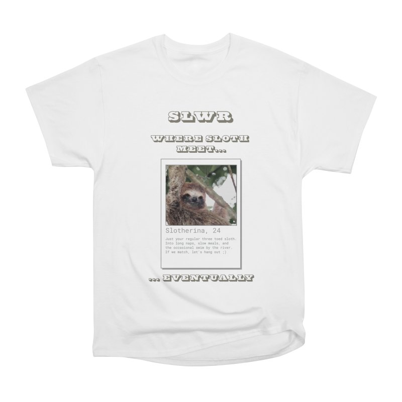Slwr: Where Sloth Meet Women's T-Shirt by slothcrew's Artist Shop