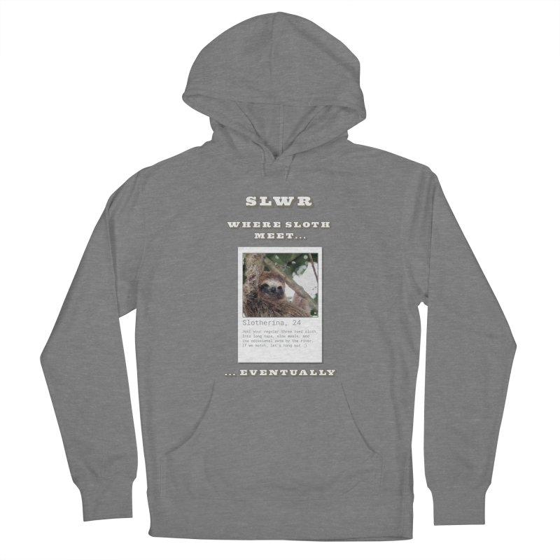 Women's None by slothcrew's Artist Shop