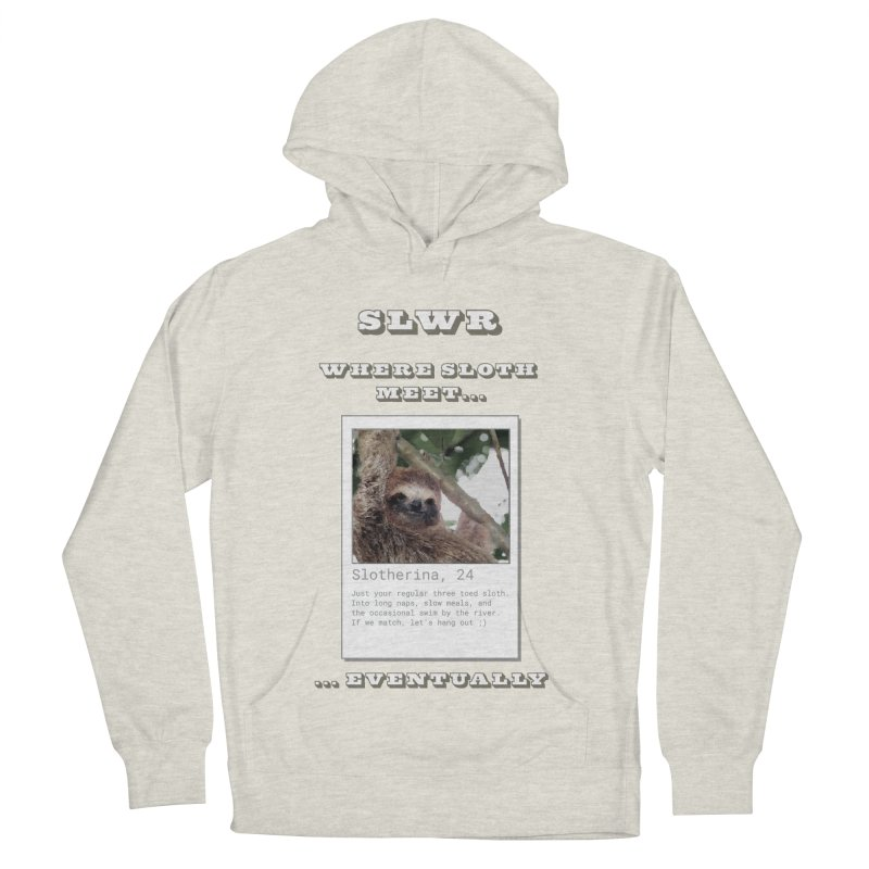 Slwr: Where Sloth Meet Women's French Terry Pullover Hoody by slothcrew's Artist Shop
