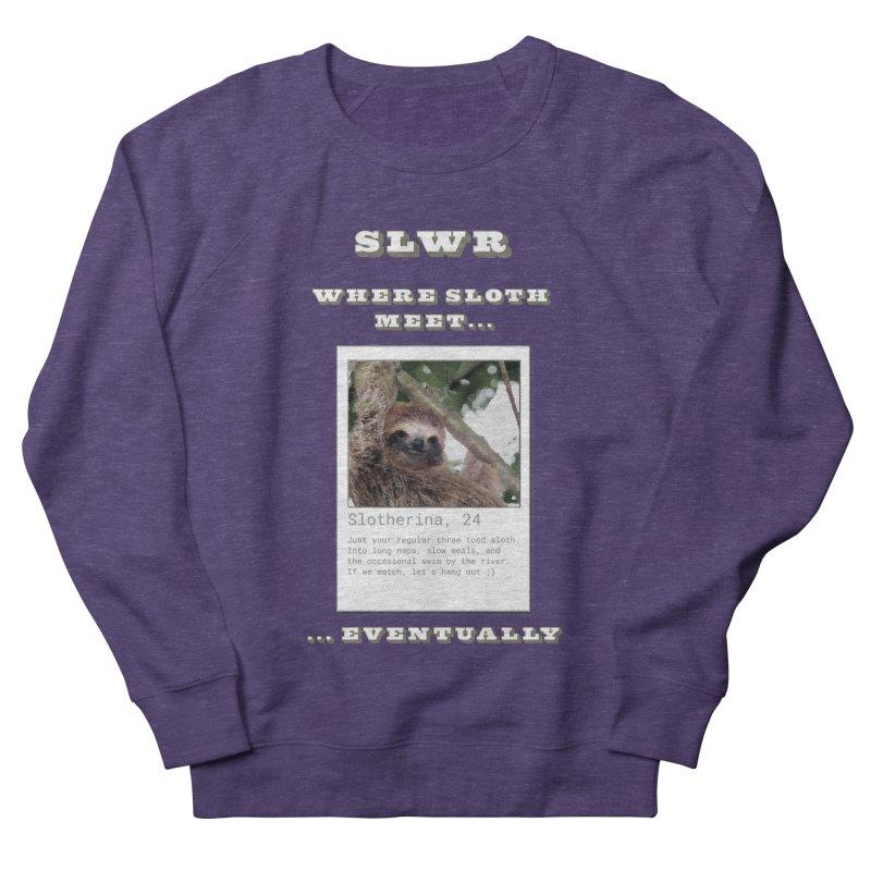 Slwr: Where Sloth Meet Women's French Terry Sweatshirt by slothcrew's Artist Shop
