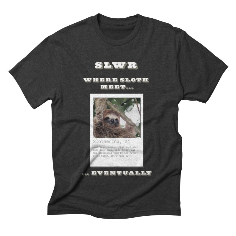 Slwr: Where Sloth Meet Men's Triblend T-Shirt by slothcrew's Artist Shop