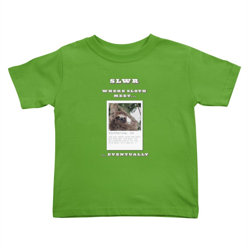 Slwr: Where Sloth Meet Kids Toddler T-Shirt by slothcrew's Artist Shop
