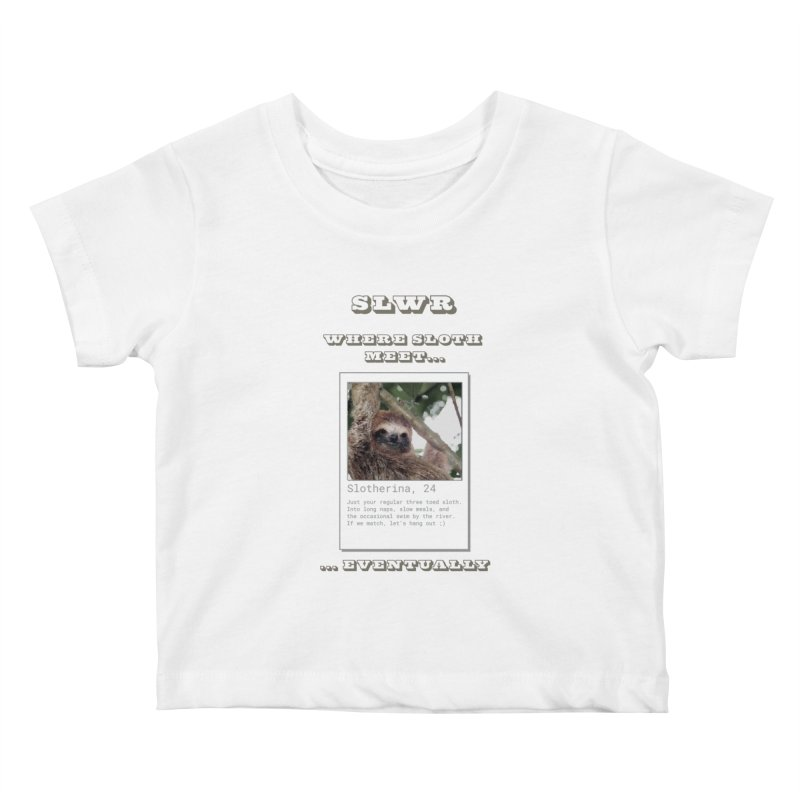 Slwr: Where Sloth Meet Kids Baby T-Shirt by slothcrew's Artist Shop