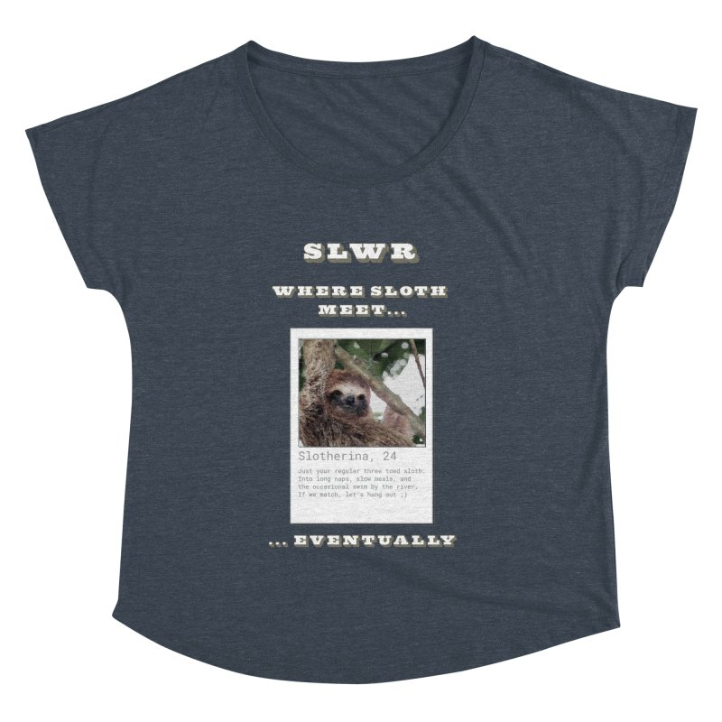 Slwr: Where Sloth Meet Women's Dolman Scoop Neck by slothcrew's Artist Shop