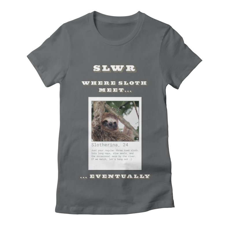 Slwr: Where Sloth Meet Women's Fitted T-Shirt by slothcrew's Artist Shop