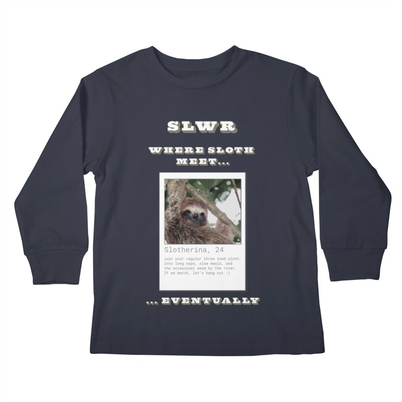 Slwr: Where Sloth Meet Kids Longsleeve T-Shirt by slothcrew's Artist Shop