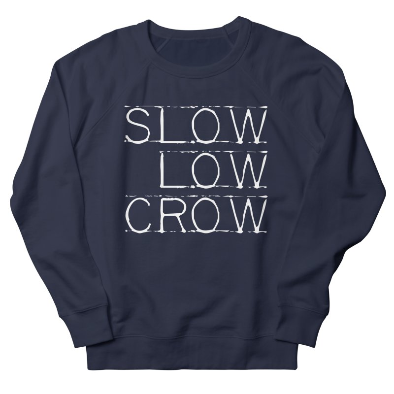 SLC Font Logo Women's French Terry Sweatshirt by Slow Low Crow Merch Shop