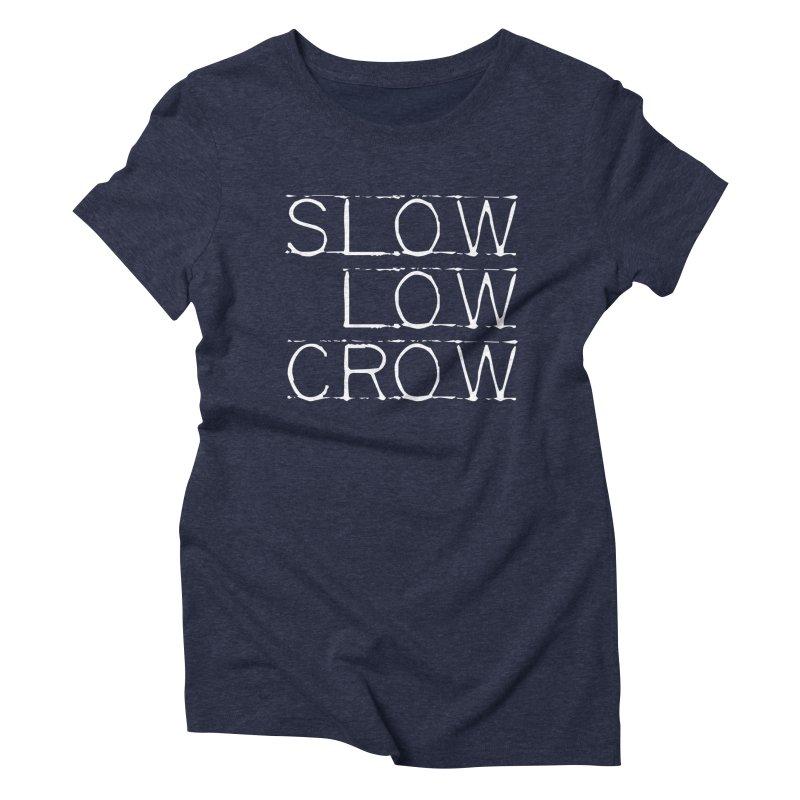 SLC Font Logo Women's Triblend T-Shirt by Slow Low Crow Merch Shop